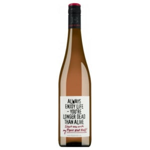 Emil Bauer 'Always enjoy life - you're longer dead than alive' Pinot Noir Rosé trocken