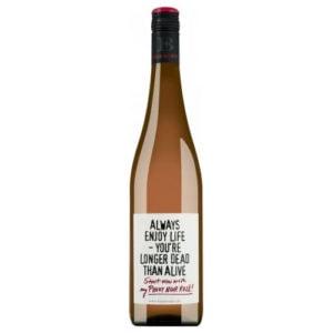 Emil Bauer 'Always enjoy life - you're longer dead than alive' Pinot Noir Rosé trocken